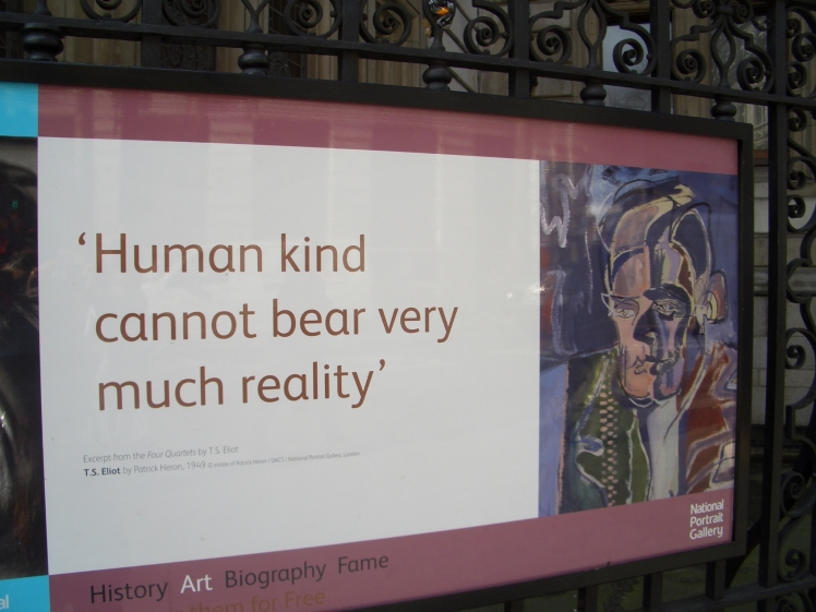 HUMAN KIND CAN'T REALLY BEAR REALITY..